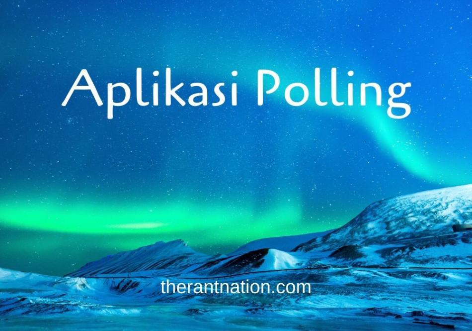 17 Aplikasi Polling Terbaik Gratis! Membantu Melakukan Survey Lebih Mudah