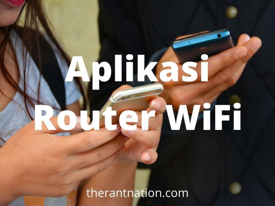 14 Aplikasi Router WiFi Terbaik untuk Android Terbaru