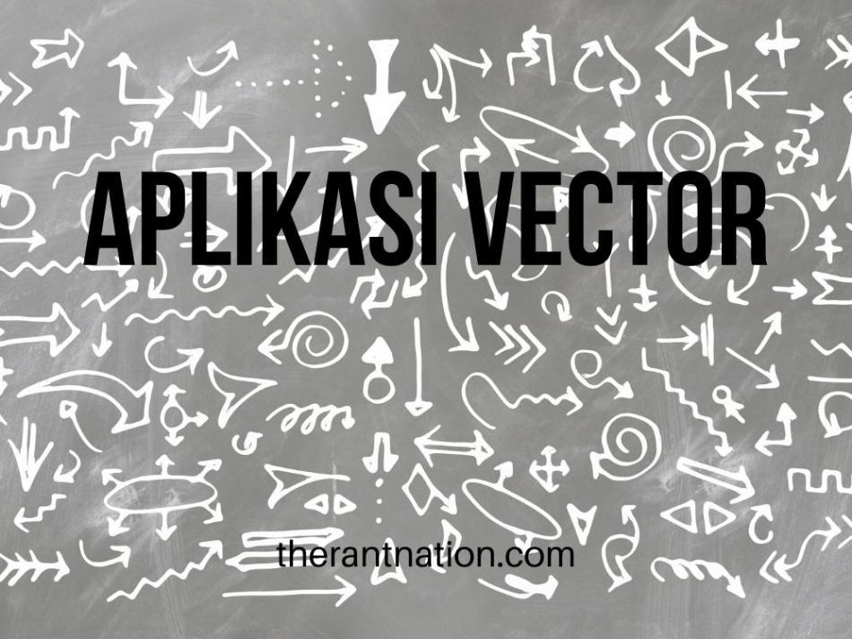 7 Aplikasi Vector Terbaik Pada Ponsel Android Terbaru