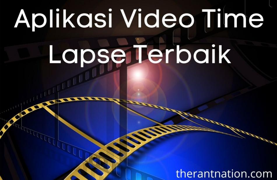 Aplikasi Video Time Lapse Terbaik