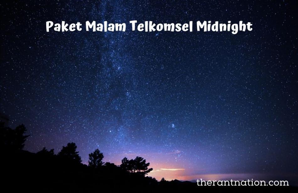 4 Paket Malam Midnight Telkomsel untuk Kebutuhan Internetmu