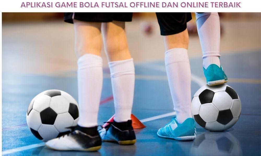 Tips Bermain Game Bola Futsal Agar Tidak Kalah Dengan Lawan