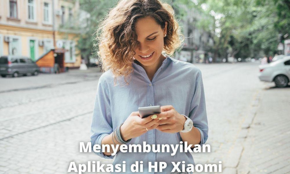 Alasan Aplikasi Wajib Untuk Disembunyikan