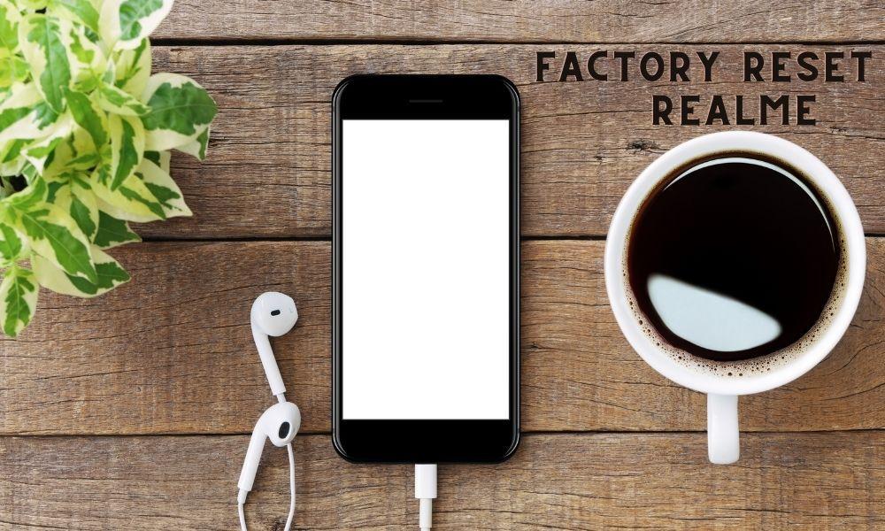 Cara Reset HP Realme ke Pengaturan Pabrik (100% Berhasil)