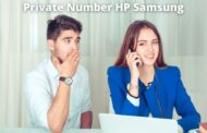 Cara Private Number di HP Samsung (Menggunakan dan Mengetahui )
