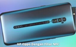 6 HP Oppo Dengan Fitur NFC Terbaik Saat Ini