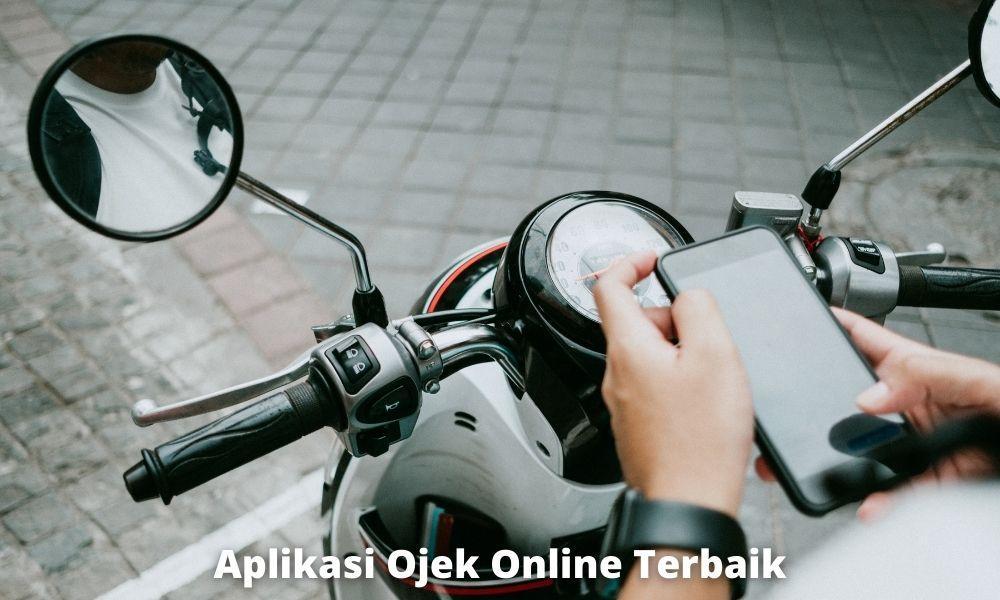 8 Aplikasi Ojek Online Terbaik Di Indonesia