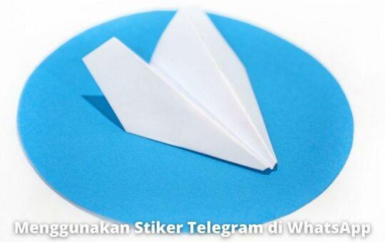 2 Cara Menggunakan Stiker Telegram di WhatsApp dengan Mudah