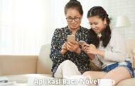 6 Aplikasi Baca Novel Paling Lengkap dan Terlengkap