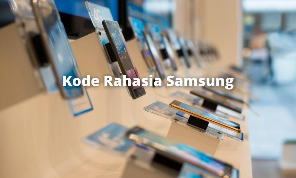 Cara Menggunakan Kode Rahasia Di Handphone Samsung