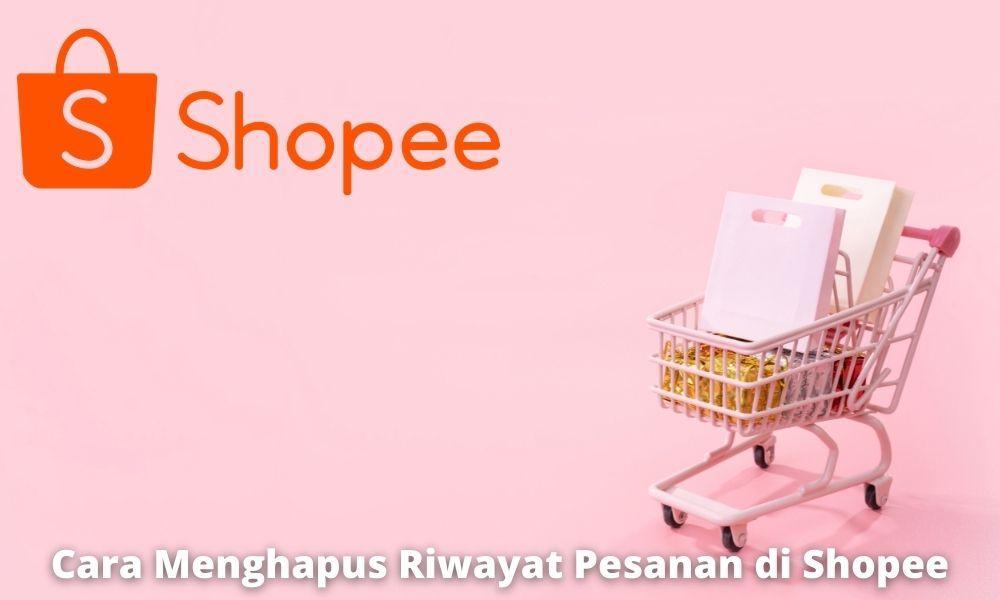 Cara Menghapus Daftar Di Keranjang Belanja Di Shopee