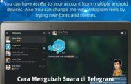 Cara Mengubah Suara di Telegram Saat Mengirimkan Pesan Voice Note