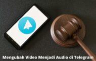 Cara Mengubah Video Menjadi Audio di Telegram yang Mudah