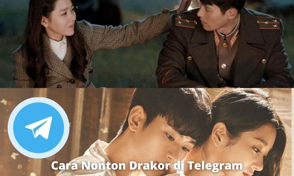 Cara Nonton Drakor Di Telegram Dengan Mudah Tanpa Ribet