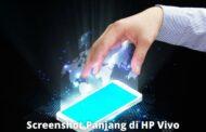 3 Cara Screenshot Panjang di HP Vivo yang Cepat dan Mudah
