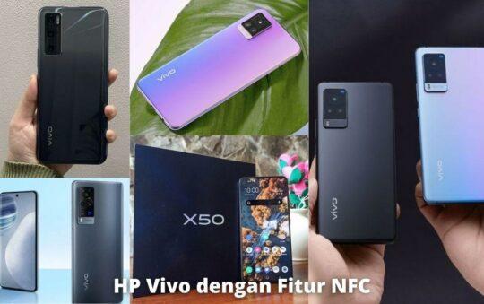 7 HP Vivo Dengan Fitur NFC Terbaik di Indonesia