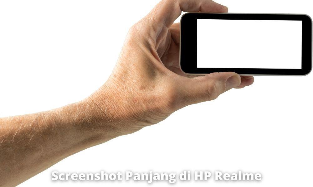 Kelebihan Dan Kekurangan Melakukan Long Screenshot Realme