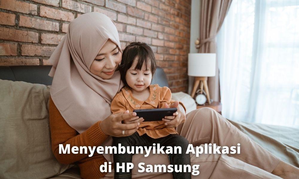 Menyembunyikan Aplikasi Di Hp Samsung Dengan Aplikasi Dari Pihak Ketiga