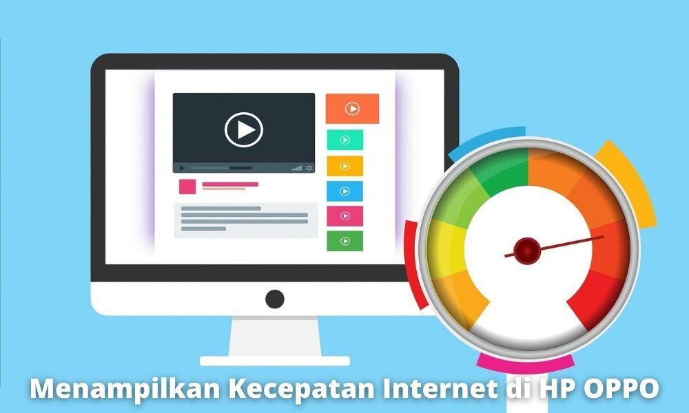 2 Cara Menampilkan Kecepatan Internet Di Hp Oppo Dengan Mudah
