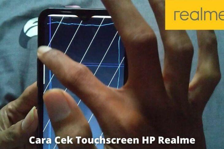 3 Cara Cek Touchscreen HP Realme dengan Mudah