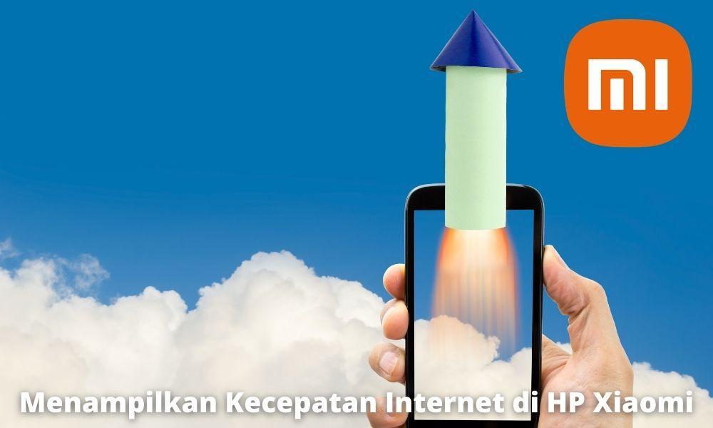 3 Cara Menampilkan Kecepatan Internet Di Hp Xiaomi Untuk Semua Tipe Xiaomi