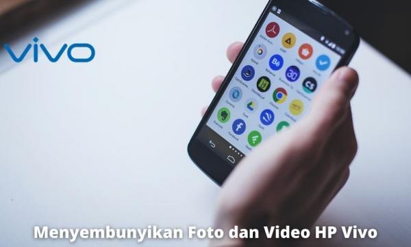 3 Cara Menyembunyikan Foto Dan Video di Hp Vivo Yang Mudah