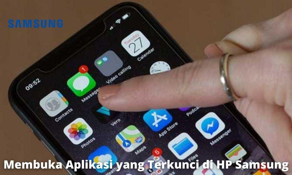 5 Cara Membuka Aplikasi Yang Terkunci Di Hp Samsung Yang Simpel