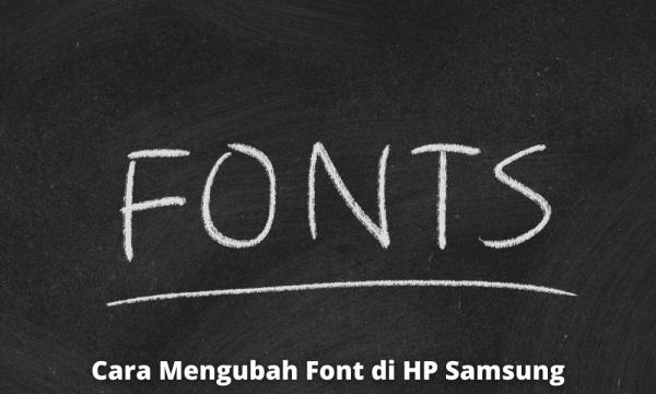Bagaimana Cara Mengembalikan Font Bawaan Hp Samsung