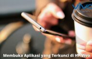 3 Cara Membuka Aplikasi yang Terkunci di HP Vivo dengan Mudah