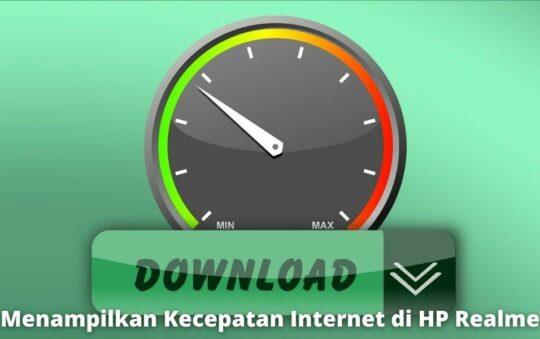 2 Cara Menampilkan Kecepatan Internet di HP Realme dengan Mudah