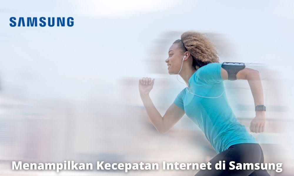 Cara Menampilkan Kecepatan Internet Di Samsung Dengan Aplikasi