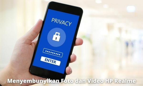 Cara Menyembunyikan Foto Dan Video Hp Realme Dengan Mudah