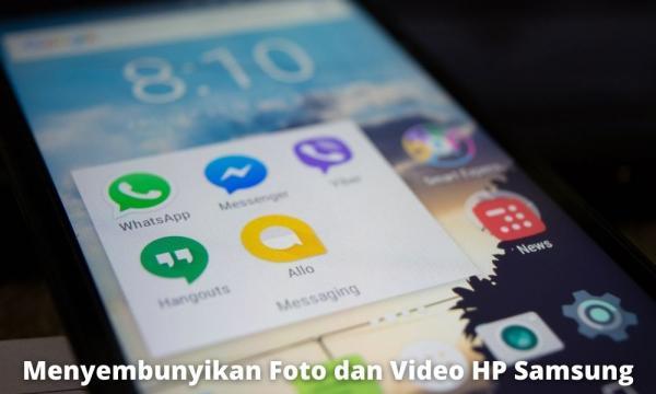 Cara Menyembunyikan Foto Dan Video Hp Samsung Dengan Mudah