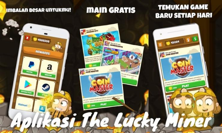 Aplikasi The Lucky Miner Penghasil Uang