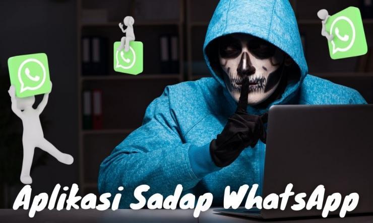 10 Aplikasi Sadap Whatsapp Terbaik Yang Bisa Disembunyikan
