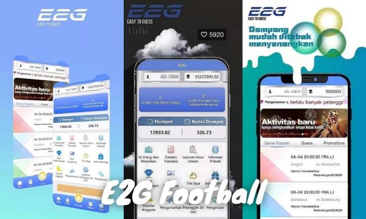 Aplikasi E2g Football Penghasil Uang Dengan Tebakan Bola