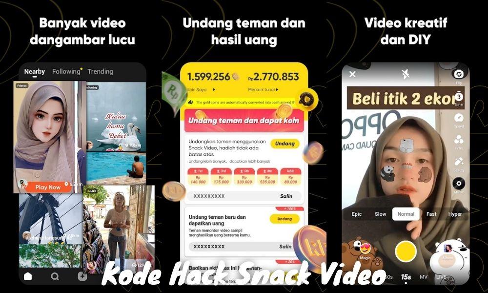 Kode Hack Snack Video Untuk Dapat Koin Banyak