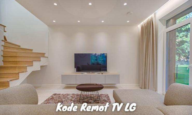 Daftar Kode Remot Tv Lg Dan Cara Mengaktifkan [mudah]