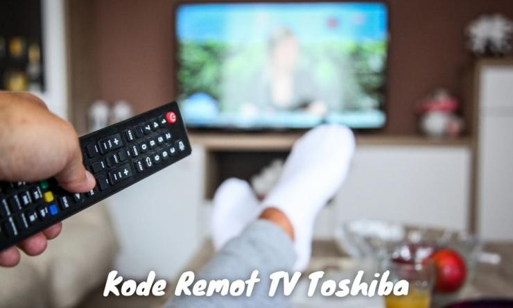 Kode Remot Tv Toshiba Led Atau Tabung