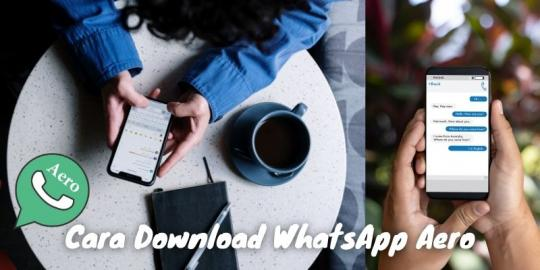 Cara Download Whatsapp Aero