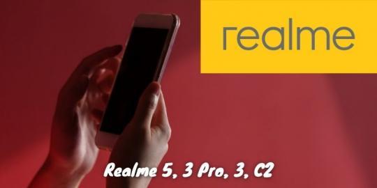 Realme 5, 3 Pro, 3, C2